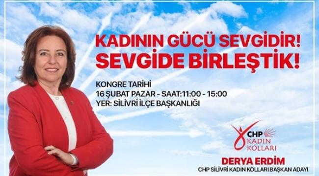 CHP Silivri Kadın Kolları Başkanlığına İlk Aday Derya Erdim Oldu!