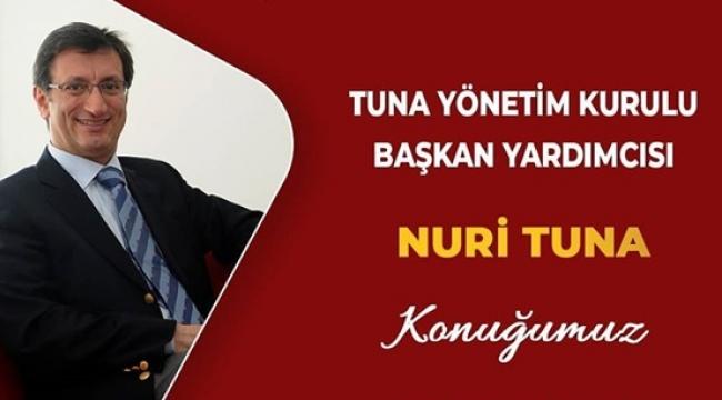 Nuri Tuna, İş Dünyası'na Konuk Oluyor