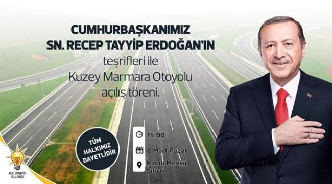 Kuzey Marmara Otoyolu Açılışı İçin Silivri'ye Geliyor