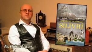 """""""Geçmişten Günümüze Silivri"""" adlı kitap tanıtılacak!"""