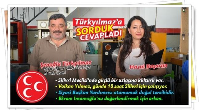 """Türkyılmaz: """"Silivri, Hak Ettiği Geleceğe Taşınacak"""""""