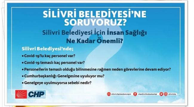CHP'den Silivri Belediyesi'ne COVID-19 Soruları!