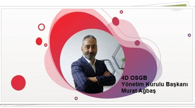 4D OSGB'den Silivri, İzmit ve Tekidağ'a hizmet