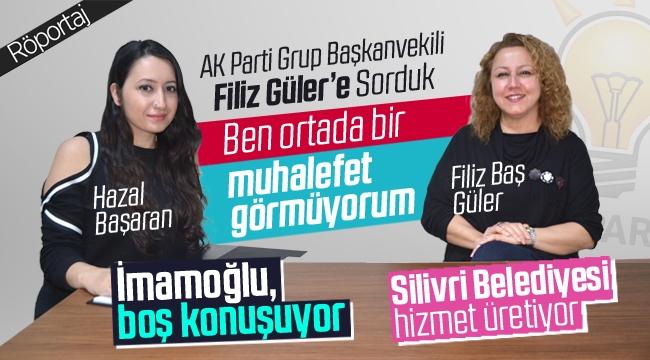 """Filiz Güler: """"Cumhur İttifakı'nda Bölünme Bekleyenler Yanıldı"""""""