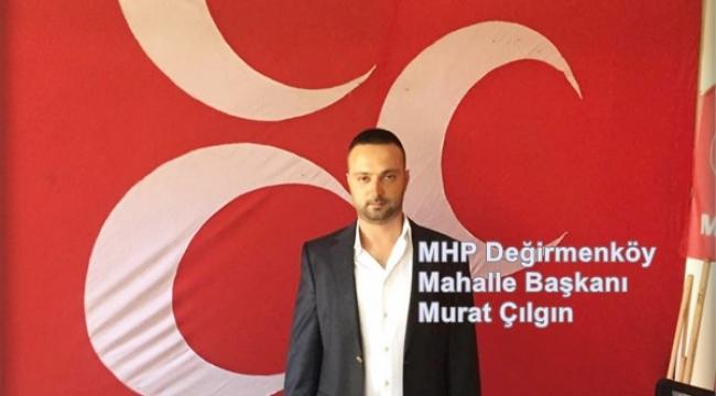 """""""MHP Silivri İlçe Başkanının Tutarsız Siyaseti Nedeniyle İstifa Ediyorum"""""""