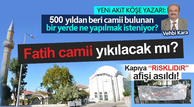 """""""Silivri Fatih Camiini Elbirliği İle Yıkıyorlar!"""""""