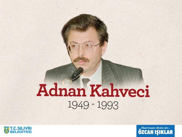 Işıklar'dan Adnan Kahveci için anma mesajı