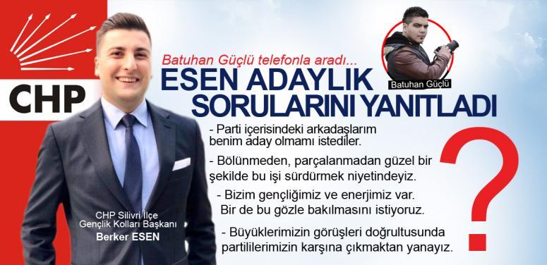Esen, CHP Silivri İlçe Başkanlığı'na aday olacak mı?